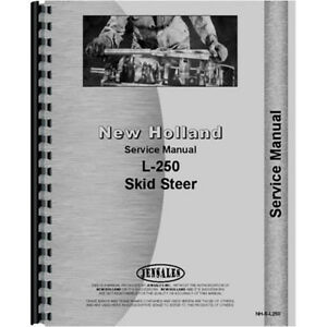 New New Holland L250 Skid Steer Service Manual