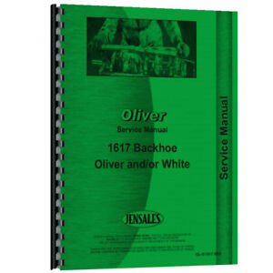 New Oliver 1600 Backhoe Attachment Service Manual