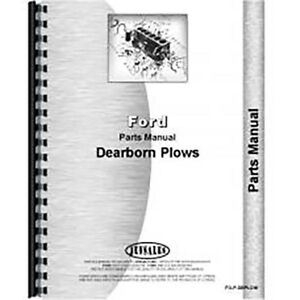 New Dearborn 10 215 Plow Parts Manual