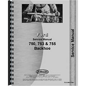New Ford 753 Backhoe Service Manual