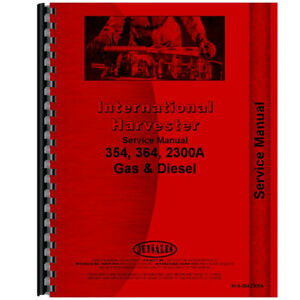 Ih s 354 2300a International Harvester 354 Tractor Service Manual