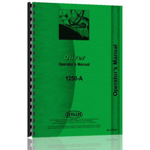 New Oliver 1250 a Diesel Utility Orchard Fwa Tractor Operator s Manual
