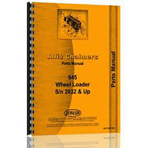 New Parts Manual Made For Allis Chalmers Ac Wheel Loader Model 645 diesel 4wd