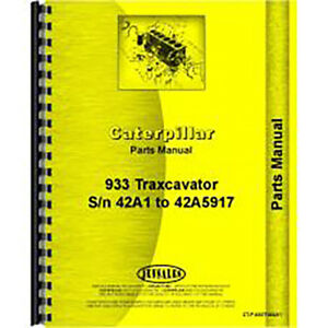 For Caterpillar 933 Traxcavator Parts Manual new
