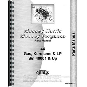 New Massey Harris 44 Tractor 40001 Parts Manual