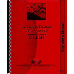 International Harvester 244 Tractor Operators Manual