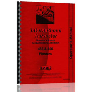 Ih o454 456 New Operators Manual Made For Case ih 4 Row Planter Model 456