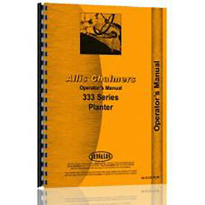 Planter Operator Manual For Allis Chalmers 333