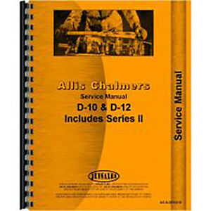Service Manual For Allis Chalmers D12 Tractor includes Series Iii