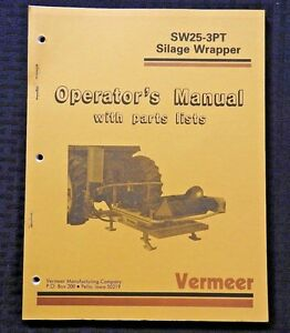Genuine Vermeer Sw25 3pt Silage Bale Wrapper Parts Catalog Operators Manual