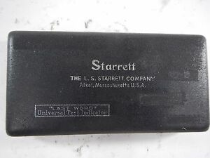 Starrett Last Word Dial Test Indicator