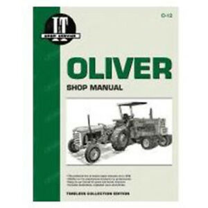 Service Shop Manual I t O 12 Oliver Tractor 440 Super 44 84 Pages O 12