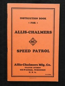 1940 50 Allis Chalmers W Speed Patrol Motor Road Grader Tractor Very Nice Shape
