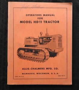1950 s Allis Chalmers Model Hd11 Crawler Tractor Operators Manual Very Nice
