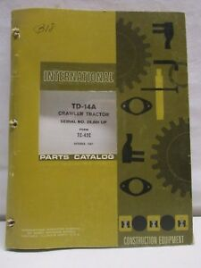 International Harvester Td 14a Crawler Tractor Parts Catalog Manual October 1967