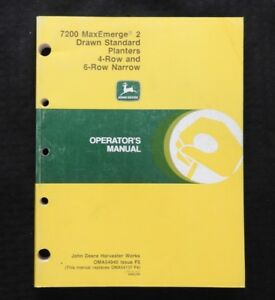 John Deere 7200 Maxemerge 2 Drawn 4 row 6 row Narrow Planter Operators Manual