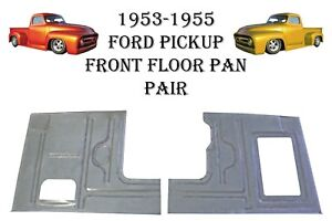 1953 1954 1955 Ford Pickup Truck F 100 Front Floor Pans New Pair