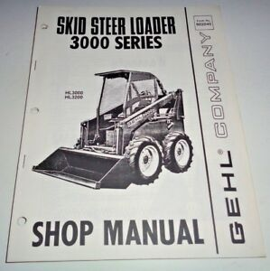 Gehl Hl3000 Hl3200 Skid Steer Loader Service Shop Repair Workshop Manual Book