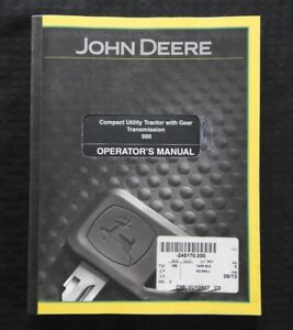 Genuine John Deere 990 Compact Utility Tractor Gear Transmission Operator Manual