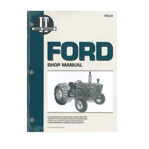 Ford Tractor I t Shop Service Manual 2000 3000 4000 3 Cylinder Tractors Fo31
