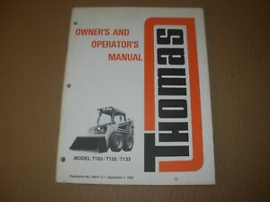 Thomas T103 T132 T133 Skid Steer Loader Owner s Operator s Manual
