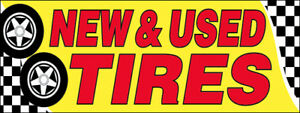 New Used Tires Vinyl Banner 3x10 Ft Auto Shop Sign Yb