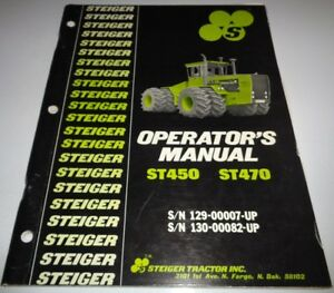 Steiger St450 St470 Tractor Operation Operators Maintenance Manual Original 4 81