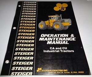 Steiger Ca Cu 280 325 360 Industrial Tractor Operation Maintenance Manual Nice