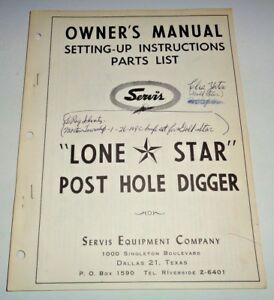 Servis Lone Star Post Hole Digger Operators Owners Parts Manual Catalog