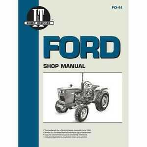 I t Shop Manual Ford 1700 1710 1710 1510 1510 1910 1910 2100 2100 1310 1310