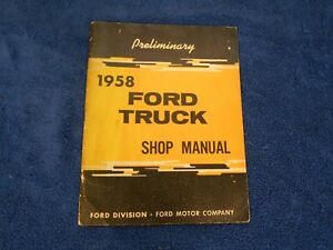 1958 Ford Truck Shop Manual Book 518