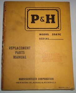 P h 55atc Truck Crane Parts Catalog Manual Book Harnischfeger Original