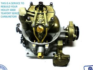 Carburetor Rebuilding Service Holley 4000 teapot Style 55 57 Ford Lincoln Merc