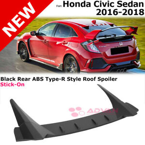 Type R Style Stick On Roof Spoiler For 16 18 Honda Civic Sedan Downforce Air Dam