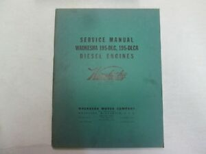 Waukesha Engines 195 dlc 195 dlca Diesel Engines Service Manual Minor Stains Oem