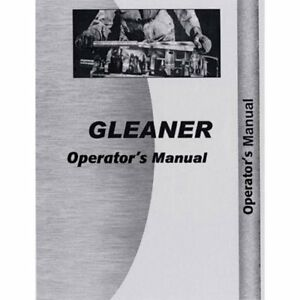 Operator s Manual K Gleaner K K