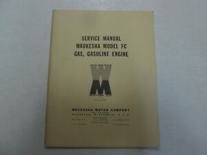 Waukesha Model Fc Gas Gasoline Engine Service Repair Shop Manual Factory Oem