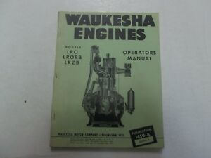 Waukesha Engines Models Lro Lrorb Lrzb Operators Manual Factory Oem Deal