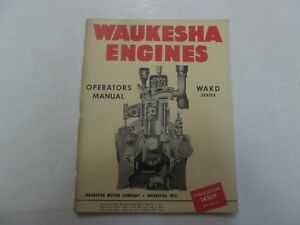 Waukesha Engines Wakd Series Operators Manual Factory Oem Dealership