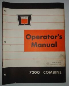 Oliver 7300 Combine Operators Owners Maintenance Troubleshooting Manual White