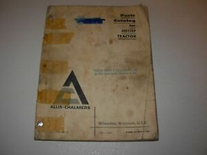 Allis Chalmers Hd11ep Tractor Parts Manual Issued 1966