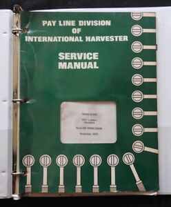 International Harvester Pay Line 3200 3300b Wheel Loader Backhoe Tractor Manual