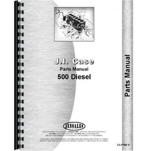 New Case 500 Tractor Parts Manual