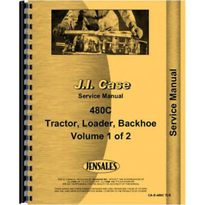 New Case 480c Tractor Service Manual