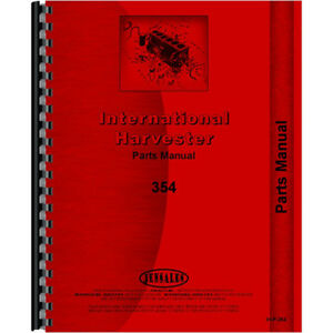 New International Harvester 354 Tractor Parts Manual