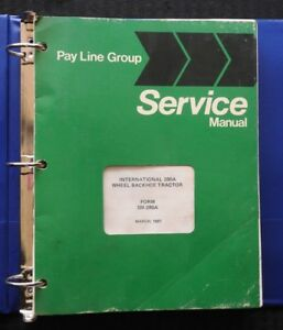 International Harvester Pay Line 280a 280 A Wheel Loader Backhoe Tractor Manual