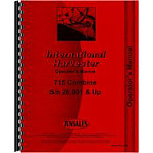 New International Harvester 715 Combine Operator s Manual