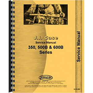 New Case 600b Tractor Service Manual