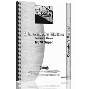 New Minneapolis Moline M670 Super G Lp Diesel Tractor s458 Operator s Manual