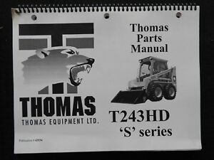 Genuine Thomas T243 243 Hd s Skid Steer Loader Tractor Parts Catalog Manual